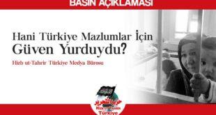 Hani Türkiye Mazlumlar İçin Güven Yurduydu?