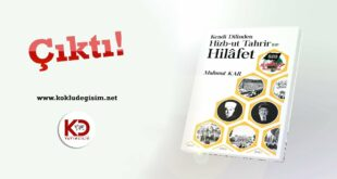 [Kitap] Kendi Dilinden Hizb-ut Tahrir ve Hilâfet