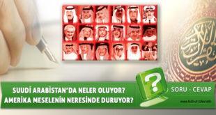 Suudi Arabistan'da Neler Oluyor?