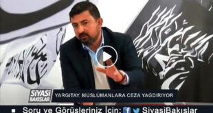 """""""Yargıtay, Müslümanlara ceza yağdırıyor!"""""""