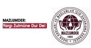 MAZLUMDER Genel Merkezi'nde 'Yargı Zulmüne Dur De' Başlıklı Basın Açıklaması