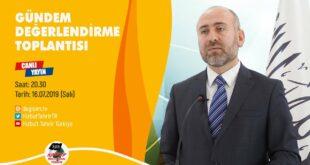 TÜRKİYE VİLAYETİ: Gündem Değerlendirme Toplantısı (16/07/2019)