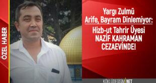 HİZB-UT TAHRİR ÜYESİNE BAYRAM ÖNCESİ TUTUKLAMA ZULMÜ
