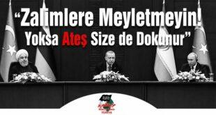 """Hizb ut-Tahrir Türkiye: """"Zalimlere Meyletmeyin! Yoksa Ateş Size de Dokunur!"""""""