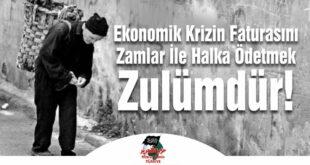 Hizb ut-Tahrir Türkiye: Ekonomik Krizin Faturasını Zamlar ile Halka Ödetmek Zulümdür!
