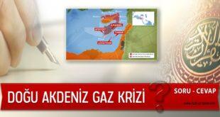 Soru-Cevap: Doğu Akdeniz Gaz Krizi