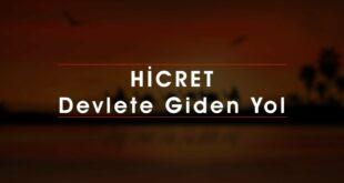 HİCRET, Devlete Giden Yol