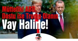 Hizb-ut Tahrir Türkiye:  Müttefiki ABD, Dostu ise Trump Olanın Vay Haline