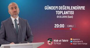 [1 Ekim 2019] Hizb-ut Tahrir Türkiye Haftalık Değerlendirme Toplantısı