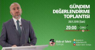 [26 Kasım 2019] Hizb-ut Tahrir Türkiye Haftalık Değerlendirme Toplantısı