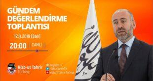 [12 Kasım 2019] Hizb-ut Tahrir Türkiye Haftalık Değerlendirme Toplantısı