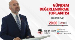 [19 Kasım 2019] Hizb-ut Tahrir Türkiye Haftalık Değerlendirme Toplantısı