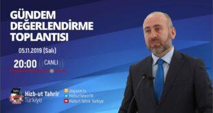 [5 Kasım 2019] Hizb-ut Tahrir Türkiye Haftalık Değerlendirme Toplantısı