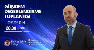 [03 Aralık 2019] Hizb-ut Tahrir Türkiye Haftalık Değerlendirme Toplantısı