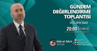 [31 Aralık 2019] Hizb-ut Tahrir Türkiye Haftalık Değerlendirme Toplantısı
