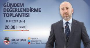 [14 Ocak 2020] Hizb-ut Tahrir Türkiye Haftalık Değerlendirme Toplantısı