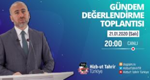 [21 Ocak 2020] Hizb-ut Tahrir Türkiye Haftalık Değerlendirme Toplantısı