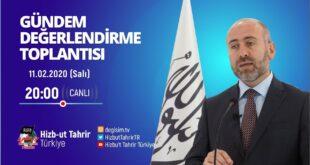 [11 Şubat 2020] Hizb-ut Tahrir Türkiye Haftalık Değerlendirme Toplantısı