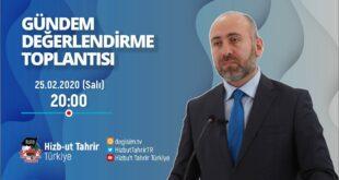 [25 Şubat 2020] Hizb-ut Tahrir Türkiye Haftalık Değerlendirme Toplantısı