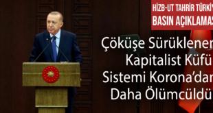 Hizb-ut Tahrir Türkiye: Çöküşe Sürüklenen Kapitalist Küfür Sistemi Korona'dan Daha Ölümcüldür