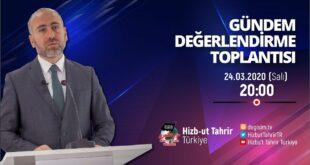 [24 Mart 2020] Hizb-ut Tahrir Türkiye Haftalık Değerlendirme Toplantısı
