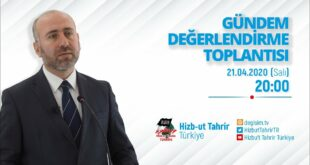 [21 Nisan 2020] Hizb-ut Tahrir Türkiye Haftalık Değerlendirme Toplantısı