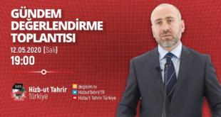 [12 Mayıs 2020] Hizb-ut Tahrir Türkiye Haftalık Değerlendirme Toplantısı