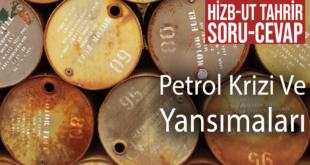 Soru-Cevap: Petrol Krizi Ve Yansımaları