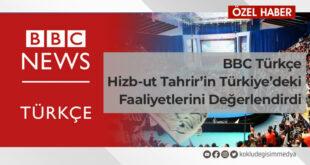 BBC TÜRKÇE, HİZB-UT TAHRİR TÜRKİYE MEDYA BÜROSU BAŞKANI MAHMUT KAR İLE RÖPORTAJ YAPTI